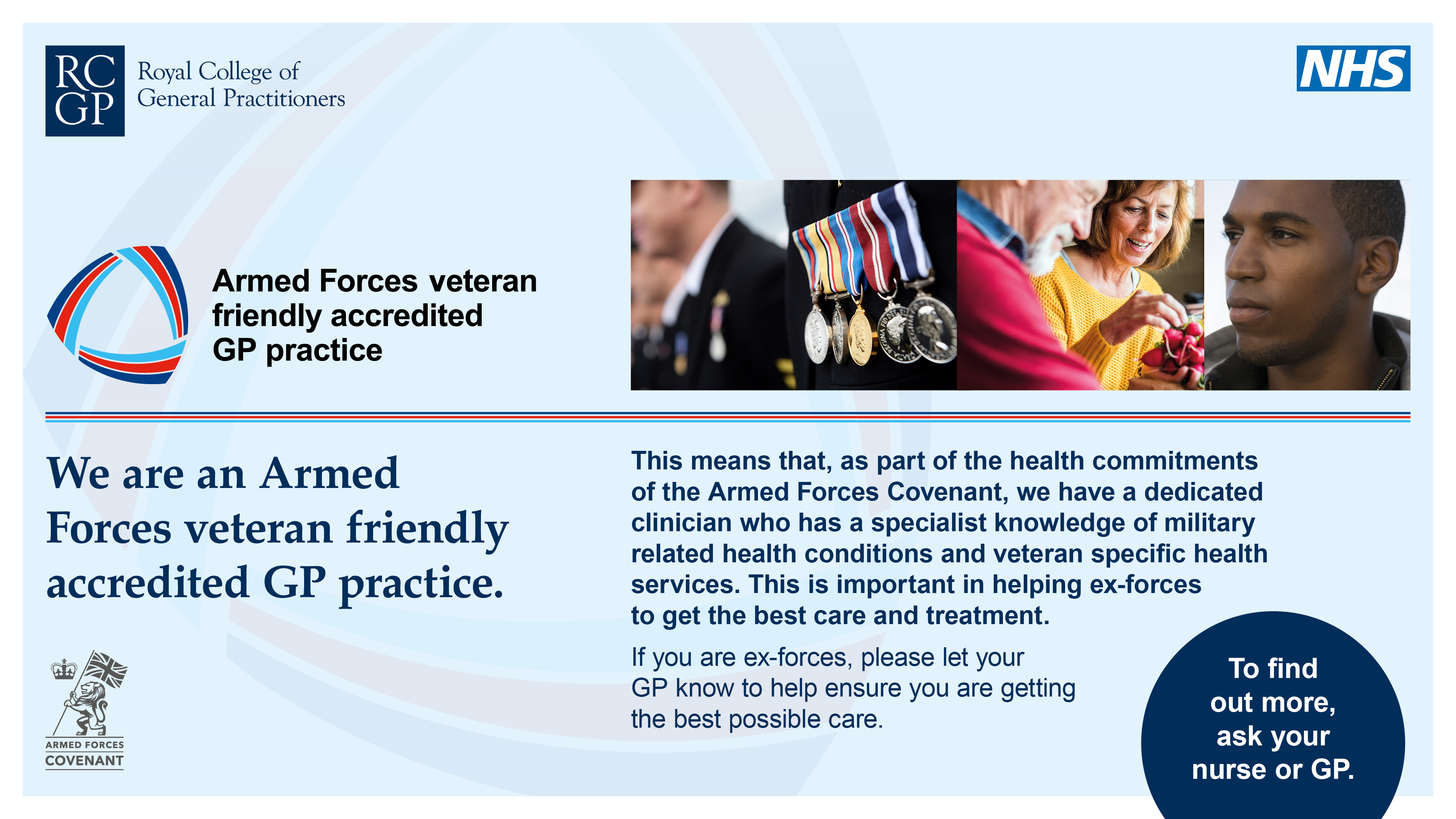 We are an Armed Forces Veteran Friendly Accredited practice
